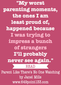 "Read ""Parent Like No One's Looking"" by Janel @649point133"